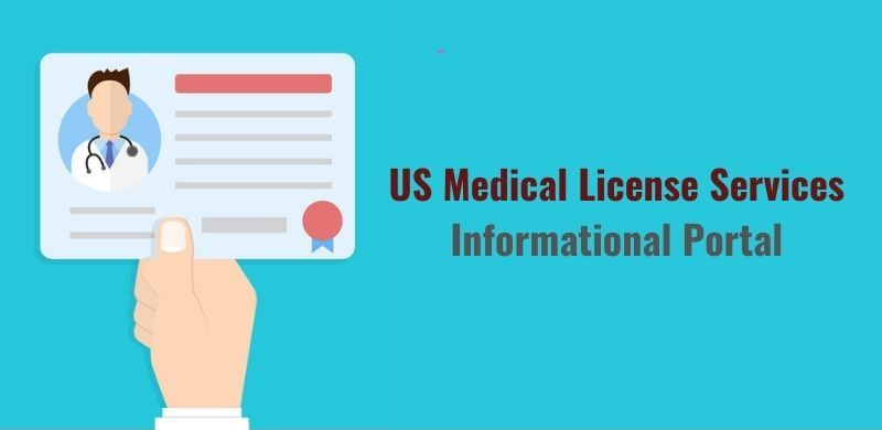 US Medical License Services Informational Portal